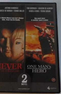 Never talk to strangers & One man's hero