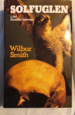 Solfuglen del.1 Fortiden hævner & del.2 De fordømte (Wilbursmith) Hardcover