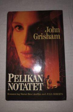 Pelikan Notatet (John Grisham)