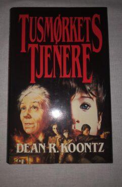 Tusmørkets Tjenere Dean R. Koontz