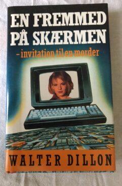En Fremmed På Skærmen - invitation til en morder (Walter Dillon) Hardback
