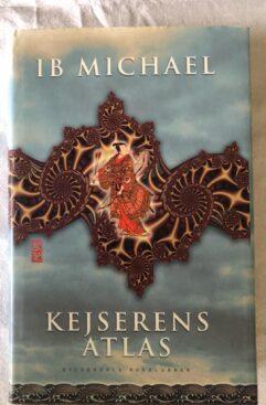 Kejserens Atlas (Ib Michael) Hardback