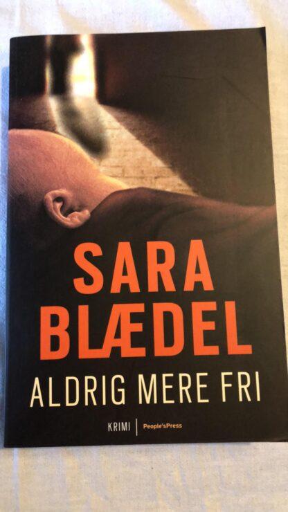 Aldrig mere fri (Sara Blædel) Papperback