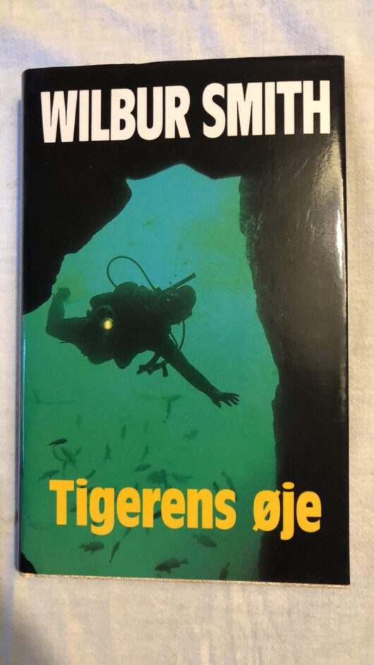 Tigerns øje (Wilbur Smith) Hardcover