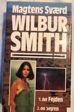 Magtens Sværd del.1 Fejden & del.2 Sejren (Wilbur Smith) Hardback