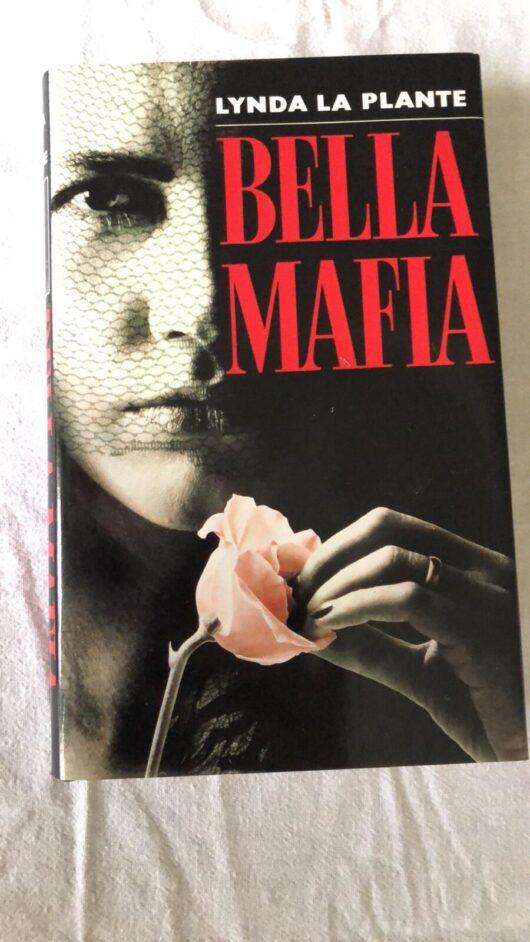 Bella Mafia (lynda La Plante) HardBack
