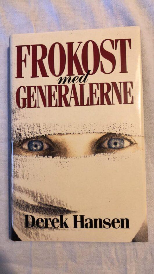 Frokost med Generalerne (Derek Hansen) Hardcover