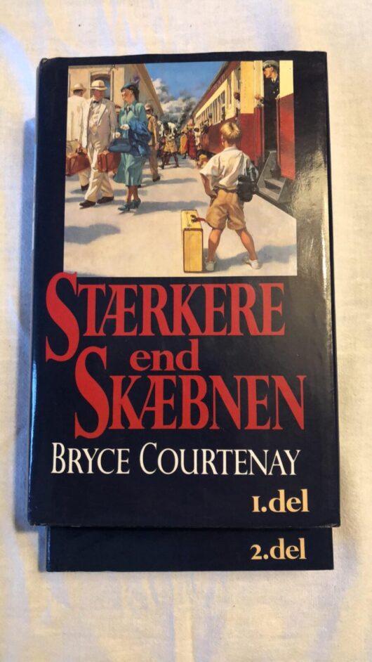 Stærkere End Skæbnen del.1 & del.2 (Bryce Courtenay) Hardcover