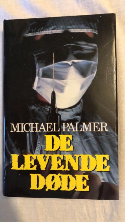 De Levende Døde (Michael Palmer) Hardcover