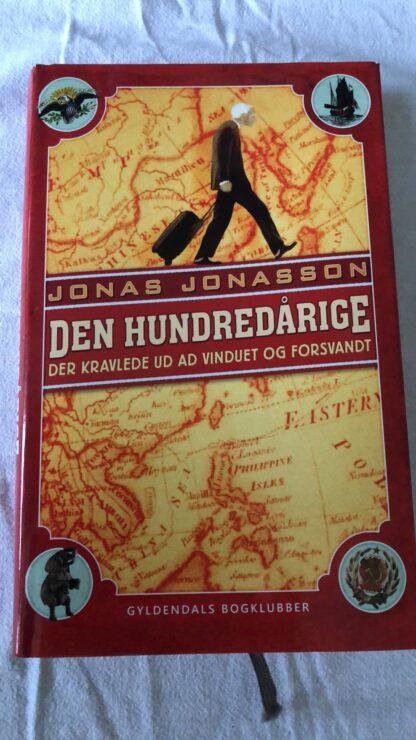 Den hundredårige - Der kravlede ud af vinduet og forsvandt (Jonas Jonasson) Hardback