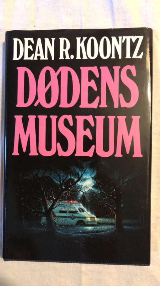 Dødens Museum (Dean R.Koontz) Hardback