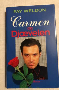 Carmen og Djævelen (Fay Weldon) Hardback