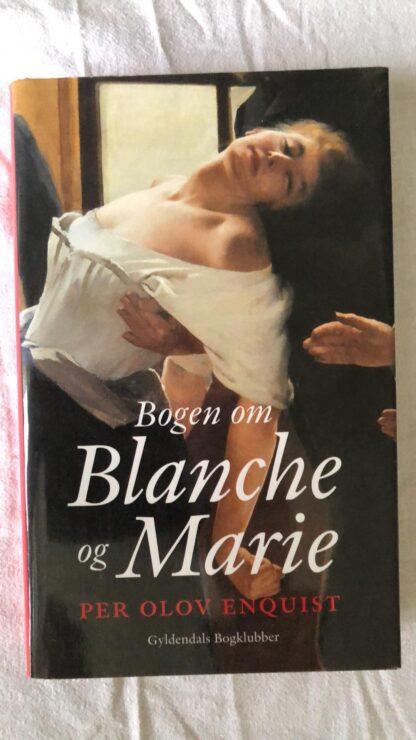 Bogen om Blanche og Marie (Per Olov Enquist) Hardback