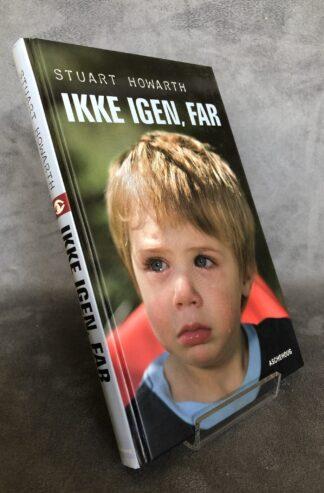 produktbillede - Ikke igen far - www.laesehesten-silkeborg.dk